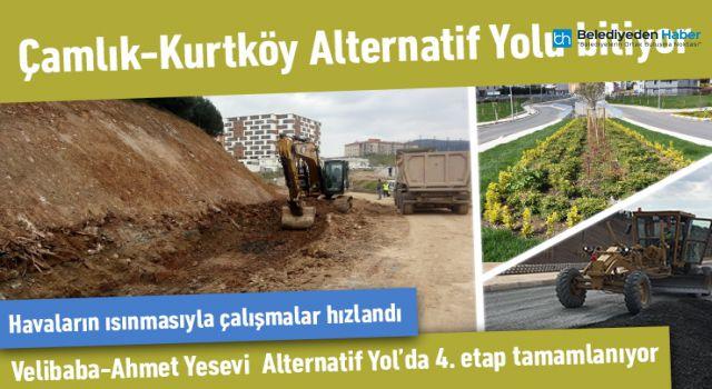 ÇAMLIK-KURTKÖY ALTERNATİF YOLU BİTİYOR