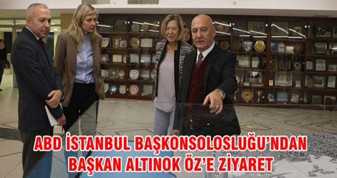 ABD İstanbul Başkonsolosluğu'ndan Başkan Altınok Öz'e Ziyaret