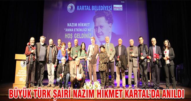 Büyük Türk Şairi Nazım Hikmet Kartal'daDA Anıldı