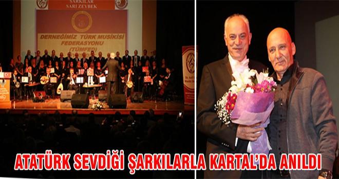 Atatürk Sevdiği Şarkılarla Kartal 'da Anıldı
