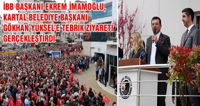 İBB Başkanı Ekrem İmamoğlu, Kartal Belediye Başkanı Gökhan Yüksel'e Tebrik Ziyareti Gerçekleştirdi