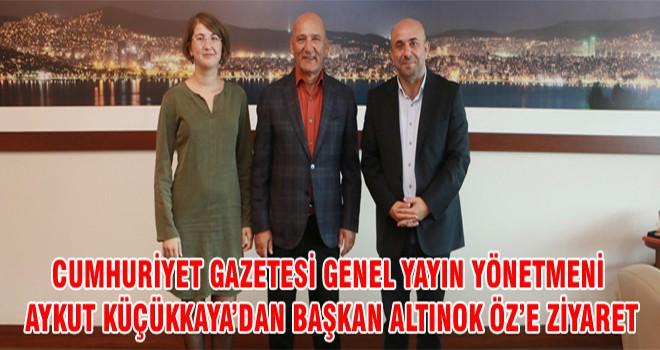 Cumhuriyet Gazetesi Genel Yayın Yönetmeni Aykut Küçükkaya'dan Başkan Altınok Öz'e Ziyaret