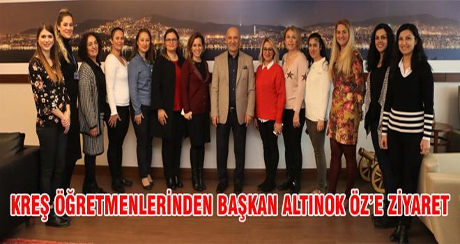 Kreş Öğretmenlerinden Başkan Altınok Öz'e Ziyaret