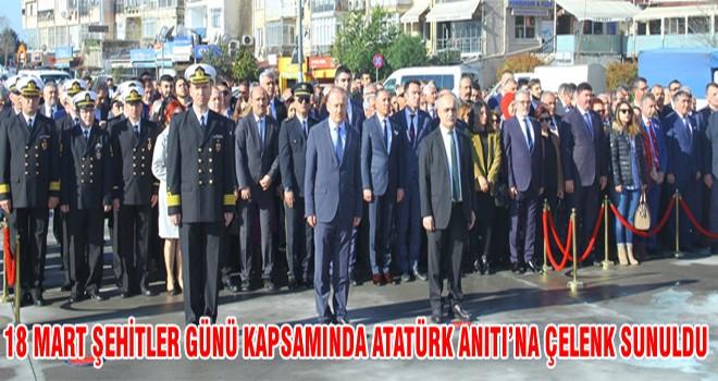 18 Mart Şehitler Günü Kapsamında Atatürk Anıt'na Çelenk Sunuldu