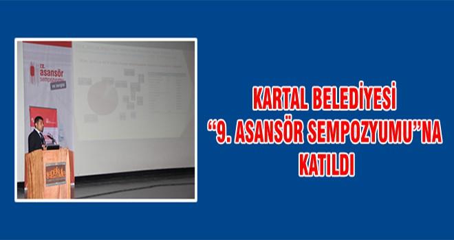 """Kartal Belediyesi """"9. Asansör Sempozyumu""""na Katıldı"""