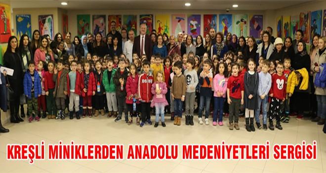 Kreşli Miniklerden Anadolu Medeniyetleri Sergisi