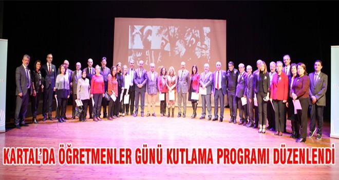 Kartal 'da Öğretmenler Günü Kutlama Programı Düzenlendi