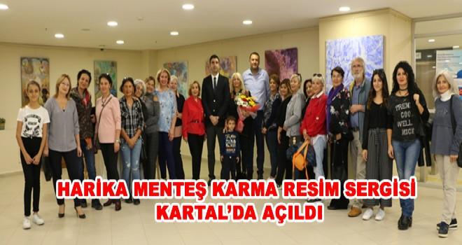 HARİKA MENTEŞ KARMA RESİM SERGİSİ KARTAL'DA AÇILDI