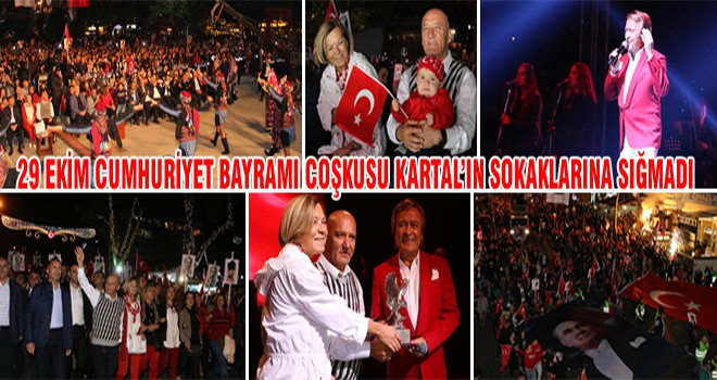 29 Ekim Cumhuriyet Bayramı Coşkusu Kartal'ın Sokaklarına Sığmadı