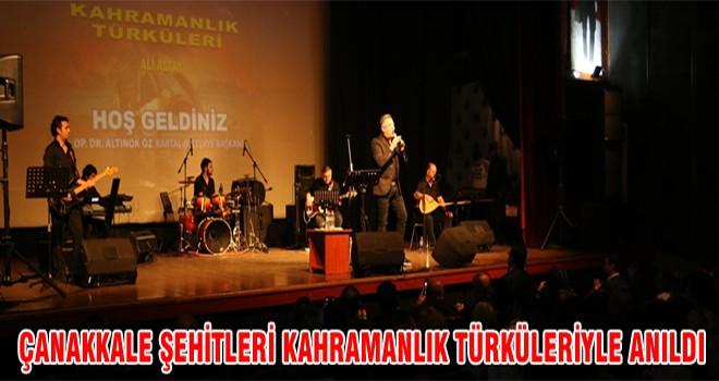 Çanakkale Şehitleri Kahramanlık Türküleriyle Anıldı