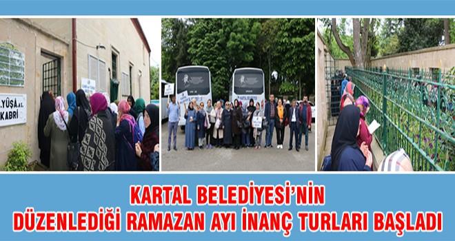 Kartal Belediyesi'nin Düzenlediği Ramazan Ayı İnanç Turları Başladı