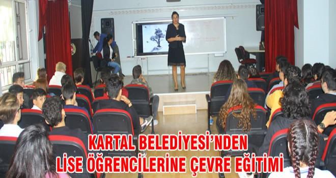 KARTAL BELEDİYESİ'NDEN LİSE ÖĞRENCİLERİNE ÇEVRE EĞİTİMİ