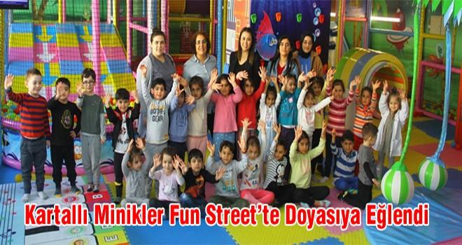Kartallı Minikler Fun Street'te Doyasıya Eğlendi
