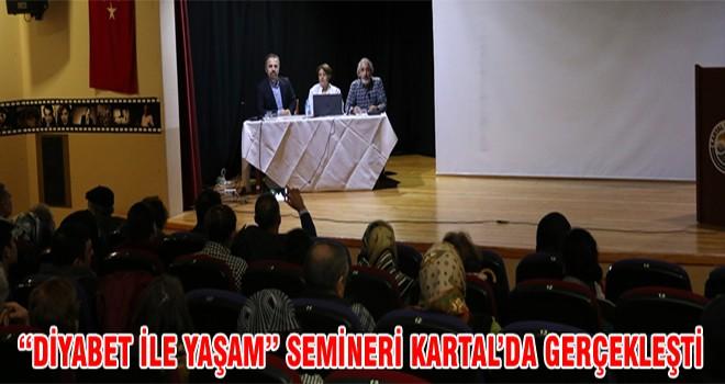 """""""Diyabet İleYaşam"""" Semineri Kartal'da Gercekleşti"""