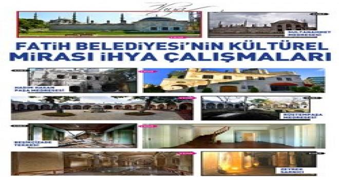 Fatih Belediyesi Kültürel Mirası İhya Çalışmaları