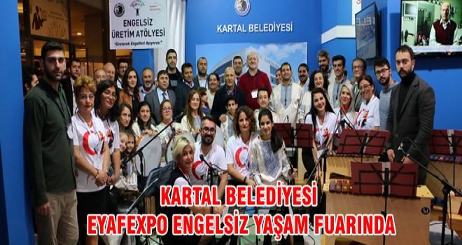 KARTAL BELEDİYESİ EYAFEXPO ENGELSİZ YAŞAM FUARINDA