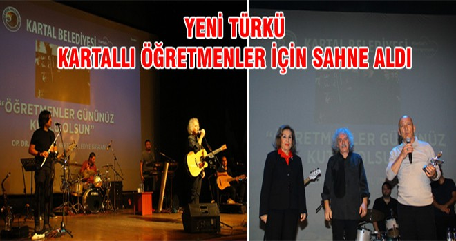 Yeni Türkü Kartallı Öğretmenler İçin Sahne Aldı