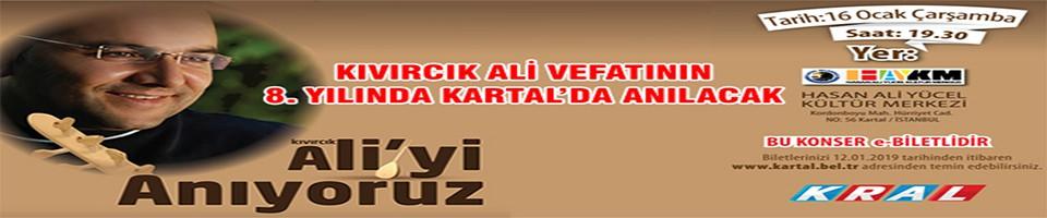 Kıvırcık Ali Vefatının 8. Yılında Kartal'da Anılacak